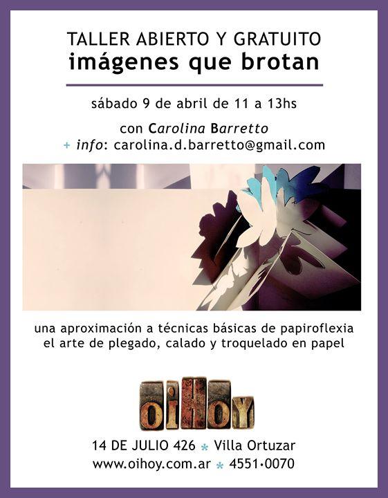 SUSPENDIDO, Imágenes que brotan 13 - OiHoy Casa Abierta