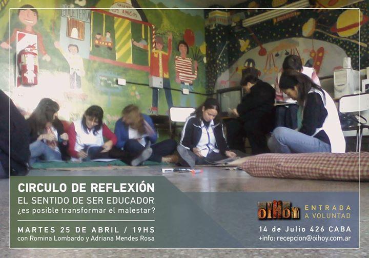 Circulo de reflexión para educadores ¿Es posible transformar el malestar? 13 - OiHoy Casa Abierta