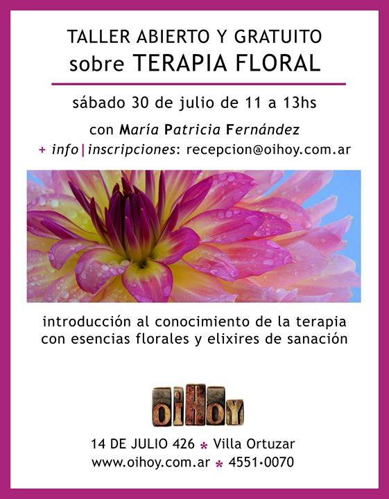Encuentro Gratuito sobre Terapia Floral 13 - OiHoy Casa Abierta