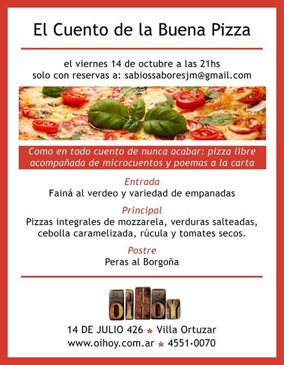 El Cuento De La Buena Pizza 13 - OiHoy Casa Abierta