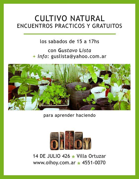 ÚLTIMO ENCUENTRO de Cultivo Natural - GRATIS! 13 - OiHoy Casa Abierta