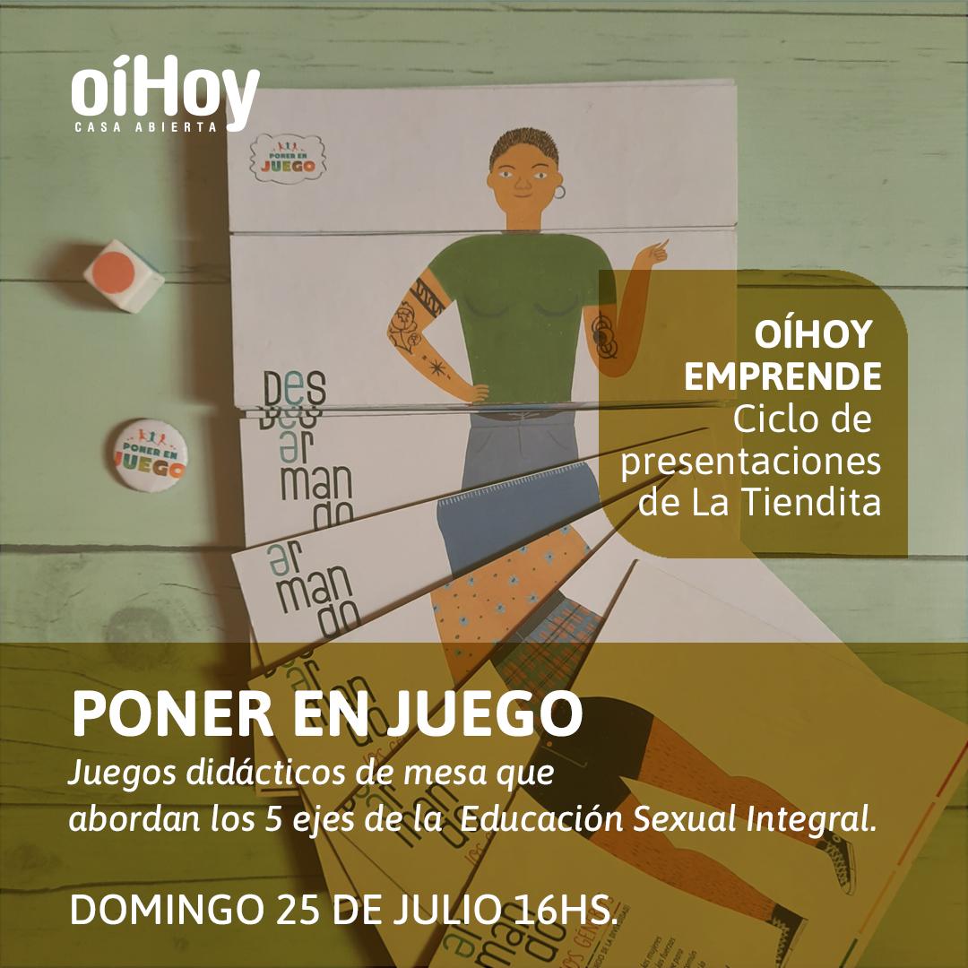 Ciclo de presentaciones de La Tiendita 👉 Poner en juego 13 - OiHoy Casa Abierta