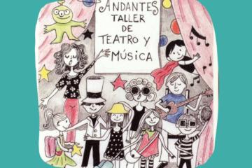 """""""Andantes"""" Taller de teatro y música 19 - OiHoy Casa Abierta"""