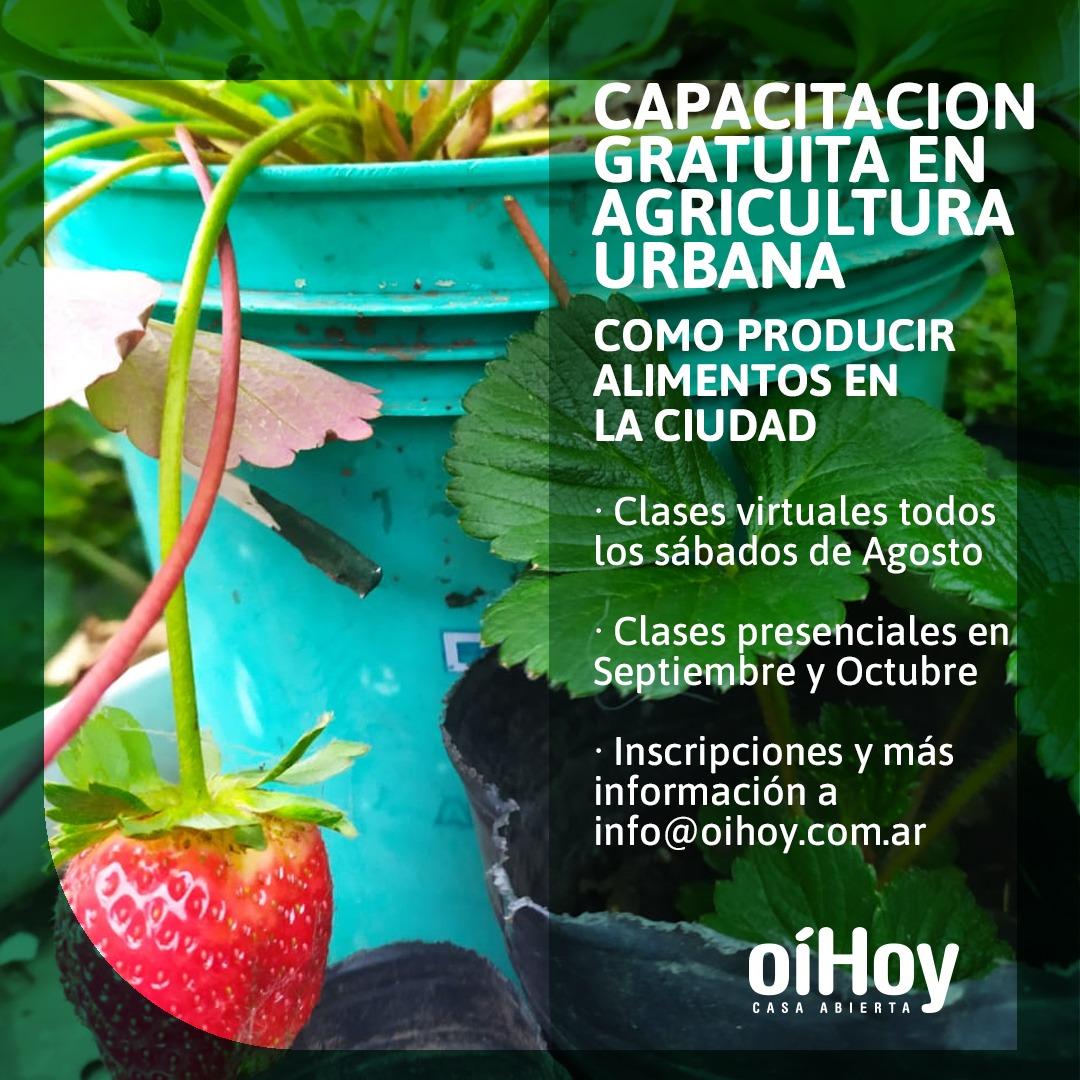 Capacitación gratuita en AGRICULTURA URBANA ⚡ Formato mixto 💻 13 - OiHoy Casa Abierta