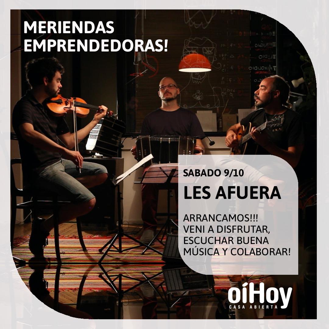 """""""Les afuera"""" en Meriendas Emprendedoras 13 - OiHoy Casa Abierta"""