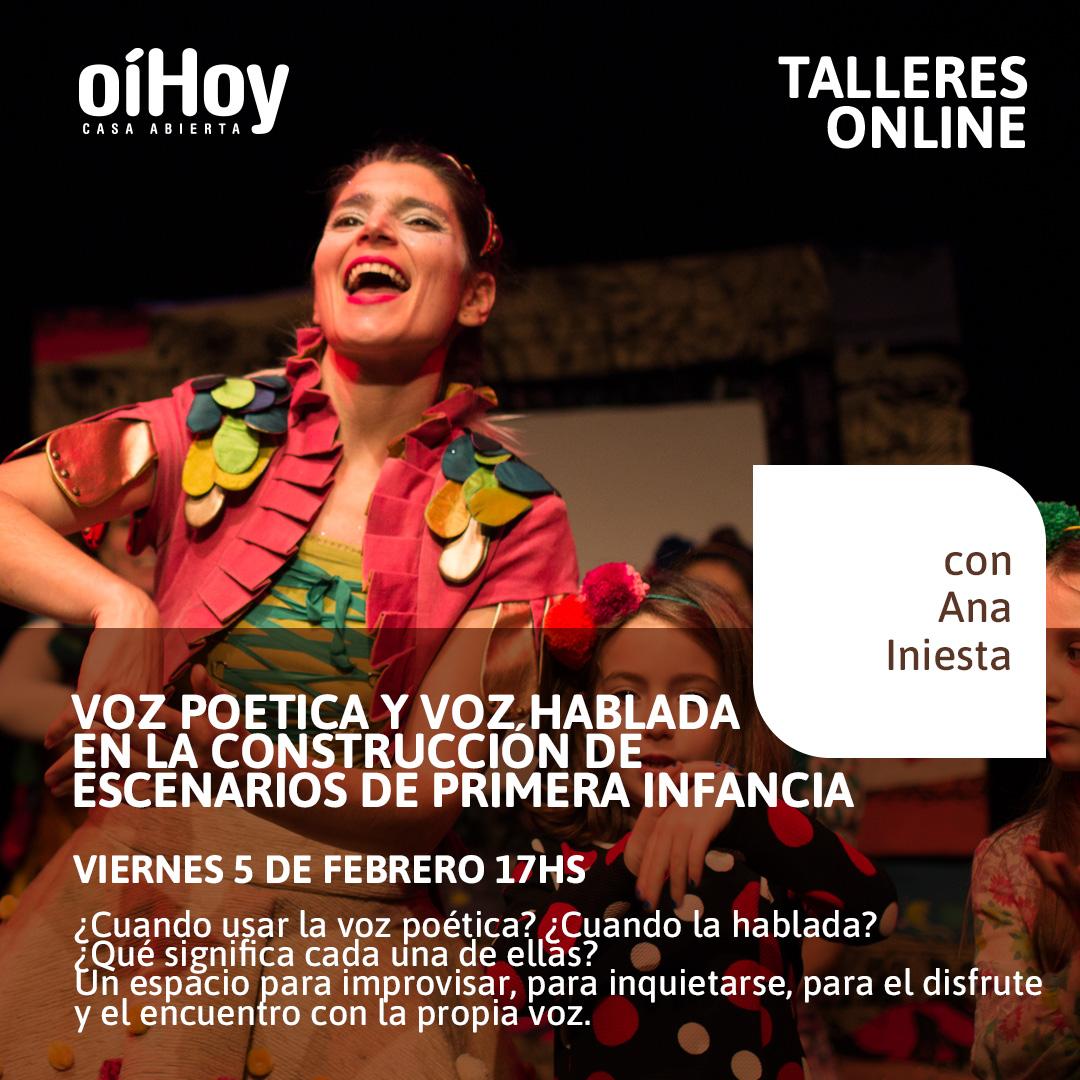 """""""Voz poética y voz hablada en la construcción de escenarios de primera infancia"""" con Ana Iniesta 13 - OiHoy Casa Abierta"""