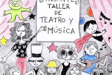 ANDANTES - Taller de teatro y música 7 - OiHoy Casa Abierta