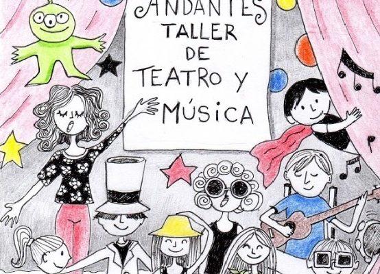ANDANTES - Taller de teatro y música 1 - OiHoy Casa Abierta