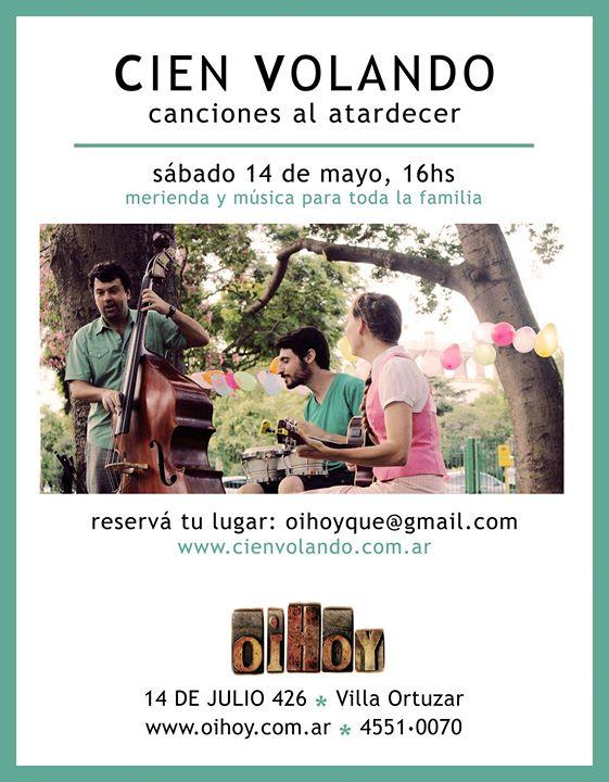 CIEN VOLANDO canciones al atardecer en Oihoy! 13 - OiHoy Casa Abierta