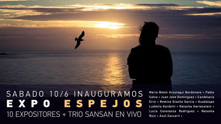 """Inauguración EXPO """"Espejos"""" + Trío SanSán en vivo! 13 - OiHoy Casa Abierta"""