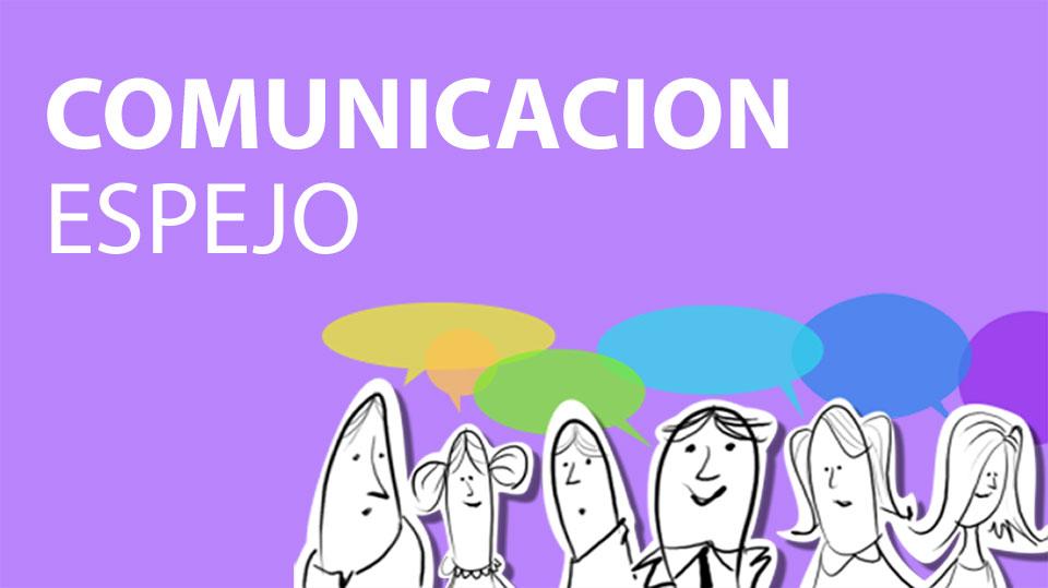 Comunicación Espejo 7