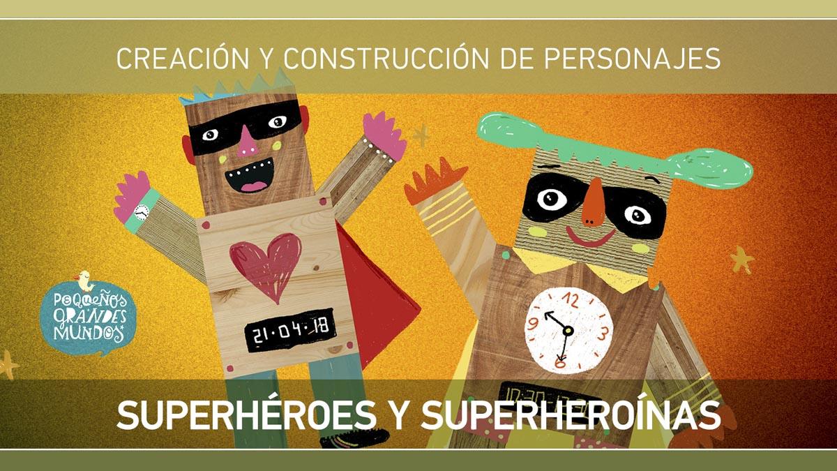 Superhéroes y Superheroínas 13 - OiHoy Casa Abierta