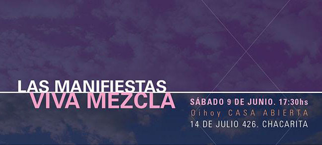 Viva Mezcla + Las Manifiestas en Concierto 13 - OiHoy Casa Abierta