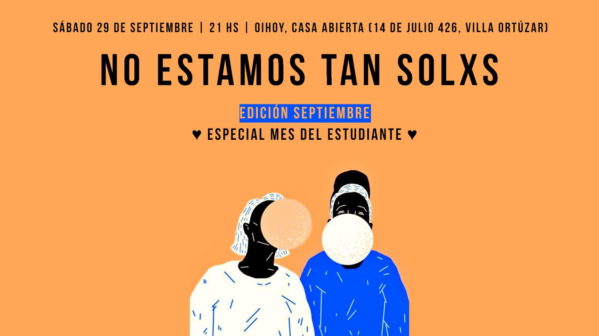 No Estamos Tan Solxs #Septiembre 13 - OiHoy Casa Abierta