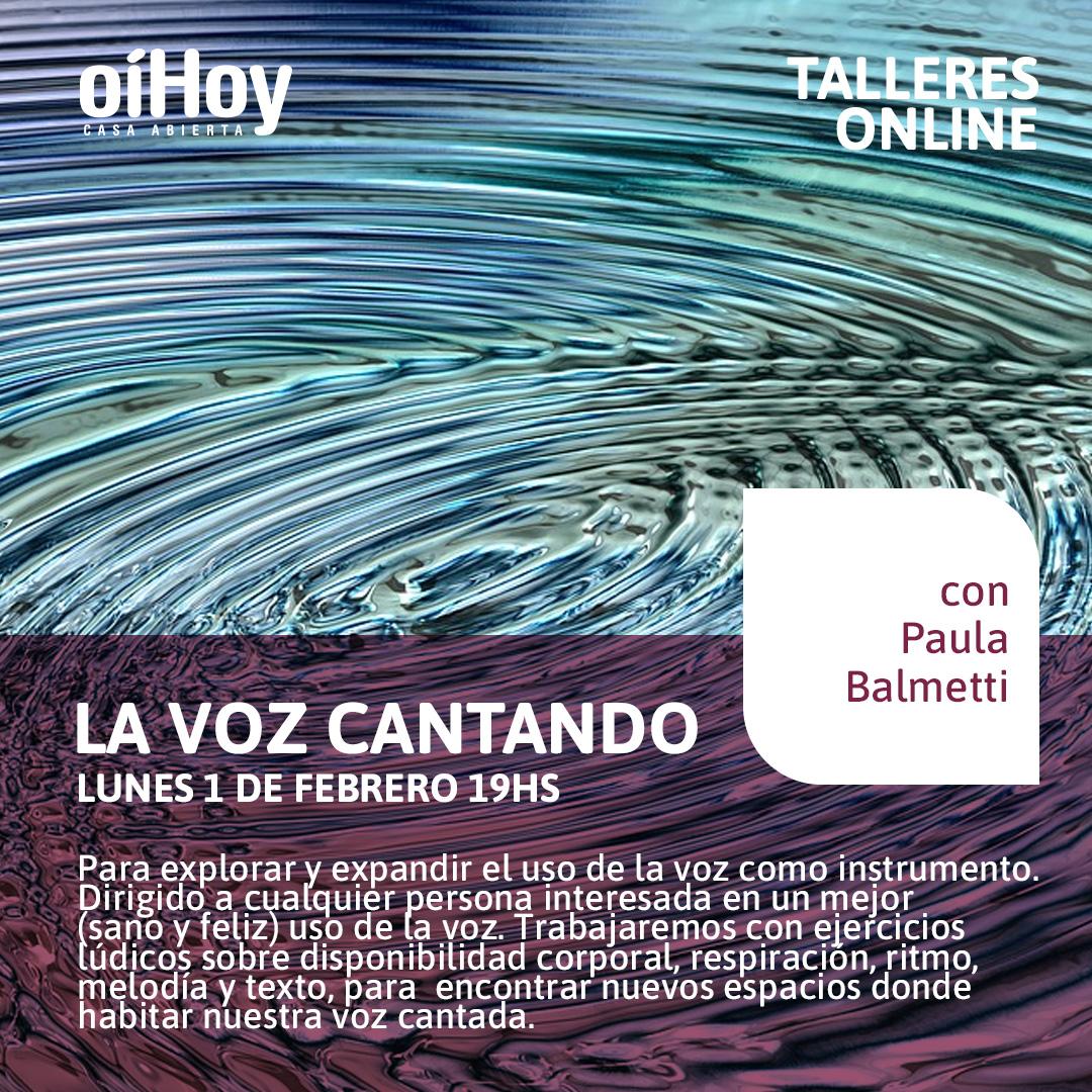 """""""La voz cantando"""" con Paula Balmetti 13 - OiHoy Casa Abierta"""